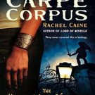 Carpe Corpus (The Morganville Vampires, 6) by Rachel Caine