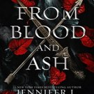From Blood and Ash (Blood and Ash, 1) by Jennifer L. Armentrout