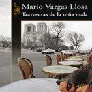 Travesuras de la nina mala by Mario Vargas Llosa