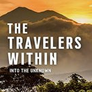 The Travelers Within: Into The Unknown by Daniel Mode