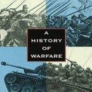 A History of Warfare by John Keegan