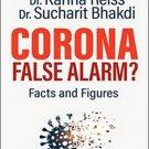 Corona, False Alarm: Facts and Figures by Karina Reiss