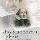 Shakespeare's Ideas by David Bevington
