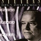 Opus Posthumous: Poems, Plays, Prose by Wallace Stevens