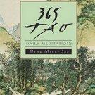 365 Tao: Daily Meditations by Ming-Dao Deng