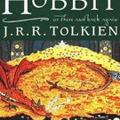 The Hobbit, or There and Back Again by J.R.R. Tolkien