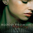 Blood Promise (Vampire Academy, 4) by Richelle Mead