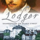 The Lodger: Shakespeare on Silver Street by Charles Nicholl