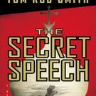 The Secret Speech (Leo Demidov, 2) by Tom Rob Smith