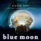 Blue Moon (The Immortals, 2) by Alyson Noel