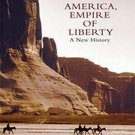 America, Empire of Liberty: A New History by David Reynolds