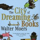 The City of Dreaming Books (Zamonia, 4) by Walter Moers