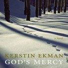 God's Mercy (The Wolfskin Trilogy, 1) by Kerstin Ekman