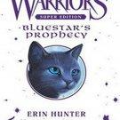 Bluestar's Prophecy (Warriors Super Edition, 2) by Erin Hunter