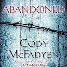 Abandoned (Smoky Barrett 4) by Cody McFadyen