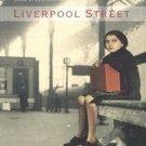 Liverpool Street by Anne C. Voorhoeve
