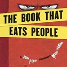 The Book That Eats People by John Perry