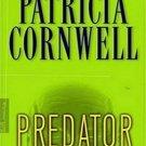 Predator (Kay Scarpetta, 14) by Patricia Cornwell