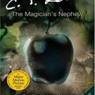 The Magician's Nephew (Chronicles of Narnia, 6) by C.S. Lewis