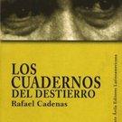 Los Cuadernos del Destierro by Rafael Cadenas