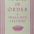 Ideas of Order by Wallace Stevens