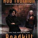Roadkill (Cal Leandros, 5) by Rob Thurman