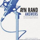 Ayn Rand Answers: The Best of Her Q & A by Robert Mayhew