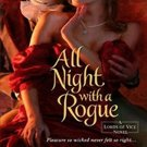 All Night with a Rogue (Lords of Vice, 1) by Alexandra Hawkins