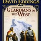 Guardians of the West (The Malloreon, 1) by David Eddings