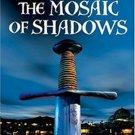 The Mosaic of Shadows (Demetrios Askiates, 1) by Tom Harper