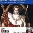 Resolute Determination: Napoleon and the French Empire by Donald M.G. Sutherland