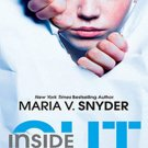 Inside Out (Insider, 1) by Maria V. Snyder
