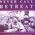 Never Call Retreat by Bruce Catton