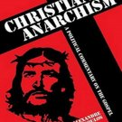 Christian Anarchism: A Political Commentary on the Gospel by Alexandre Christoyannopoulos