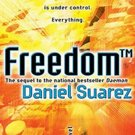 Freedom (Daemon, 2) by Daniel Suarez