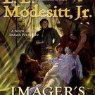Imager's Intrigue (Imager Portfolio, 3) by L.E. Modesitt Jr.