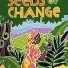 Seeds of Change: Wangari's Gift to the World by Jen Cullerton Johnson