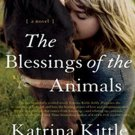 The Blessings of the Animals by Katrina Kittle
