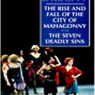 The Rise and Fall of the City of Mahagonny by Bertolt Brecht