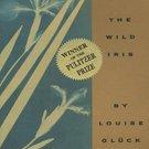 The Wild Iris by Louise Gluck