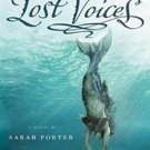 Lost Voices (Lost Voices, 1) by Sarah Porter