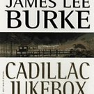 Cadillac Jukebox (Dave Robicheaux, 9) by James Lee Burke