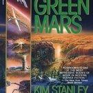 Green Mars (Mars Trilogy, 2) by Kim Stanley Robinson