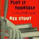 Plot it Yourself (Nero Wolfe, 32) by Rex Stout