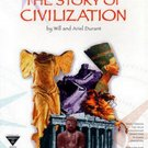 The Story of Civilization (11 Volume Set) by Will Durant