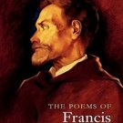 The Poems of Francis Thompson: A New Edition by Francis Thompson