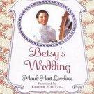 Betsy's Wedding (Betsy-Tacy, 10) by Maud Hart Lovelace