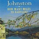 How Many Miles to Babylon? by Jennifer Johnston
