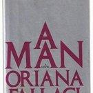 A Man by Oriana Fallaci