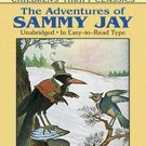 The Adventures of Sammy Jay by Thornton W. Burgess